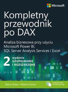 Kompletny przewodnik po DAX, wyd. 2 rozszerzone. Analiza biznesowa przy u - 2860848311