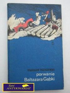 PORWANIE BALTAZARA GĄBKI-St. Pagaczewski