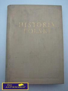 HISTORIA POLSKI TOM I DO ROKU 1764 - 2822518895