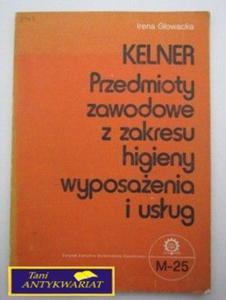 KELNER PRZEDMIOTY ZAWODOWE Z ZAKRESU HIGIENY WYPOSA - 2822519161