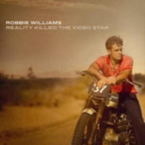 WILLIAMS ROBBIE CD REALITY KILLED THE VIDEO STAR - 2860136197