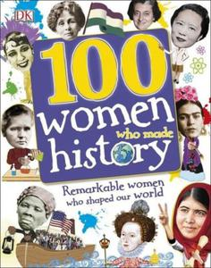 100 WOMEN WHO MADE HISTORY DK - 2903194093