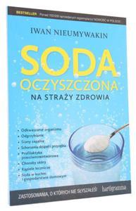 Soda oczyszczona na straży zdrowia - Iwan Nieumywakin - 2833925564