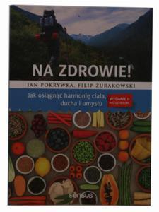 Na zdrowie - dr Jan Pokrywka Filip Żurakowski - 2833925576