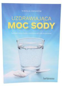 Uzdrawiająca moc sody - Nikołaj Danikow - Hartigramma - 2835835361