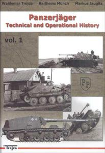 Trojca - Panzerjäger Technical and Operational History vol.1 - 2824105045