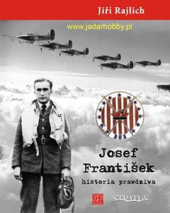 Wydawnictwo ZP 206 - Josef Frantisek. Historia prawdziwa. - 2824107615