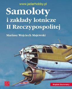 Wydawnictwo ZP 033 - Samoloty i zakłady lotnicze II Rzeczypospolitej - 2824107626
