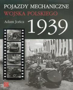 Wydawnictwo ZP 215 - Pojazdy Mechaniczne Wojska Polskiego 1939 - 2824110153