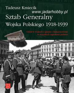 Wydawnictwo ZPG 0235 - Sztab Generalny Wojska Polskiego 1918-1939 (książka) - 2824112334
