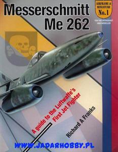 Airframe & Miniature No.1: The Messerschmitt Me 262 (książka) - 2824114386