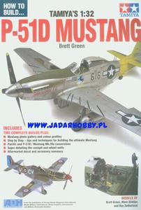 HOW TO BUILD... Tamiya's 1:32 P-51D MUSTANG (książka) - 2824114569