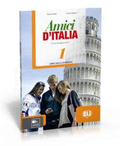 Amici d'Italia 1 libro dello studente -... - 2827703171