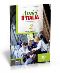 Amici d'Italia 2 libro dello studente -... - 2827703179