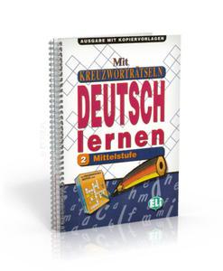 Mit Kreuzworträtseln Deutsch lernen 2... - 2827701480