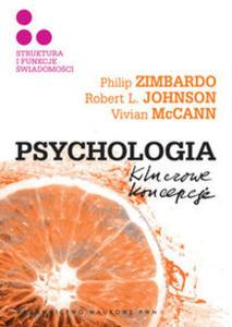 Psychologia Kluczowe koncepcje Tom 3 Struktura i funkcje świadomości - 2848588847