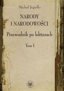 Narody i narodowości Przewodnik po lekturach Tom 1 - 2848588885