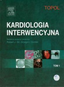 Kardiologia interwencyjna Tom 1 - 2848590126