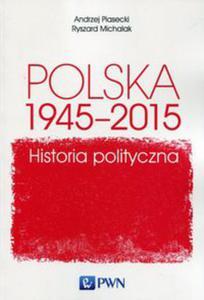 Polska 1945-2015 Historia polityczna - 2848591782
