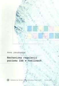 Mechanizmy regulacji poziomu IAA w ... - 2832904844