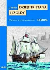 Dzieje Tristana i Izoldy. Lektura z opracowaniem - 2824302721