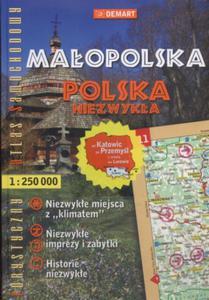 Ma�opolska. Polska Niezwyk�a. Turystyczny Atlas Samochodowy 1:250 000 - 2824301168