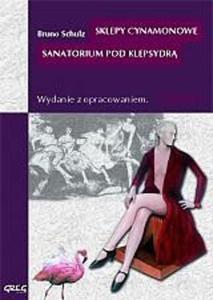Sklepy cynamonowe, Sanatorium pod Klepsydrą. Lektura z opracowaniem - 2824300830