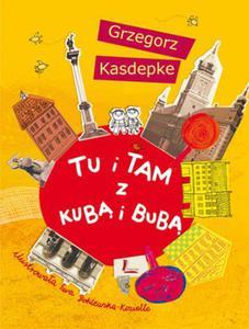 Tu i tam z Kub� i Bub� - ksi��ka z autografem autora - 2824297780