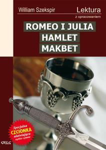 Romeo i Julia. Hamlet. Makbet - 2824295423