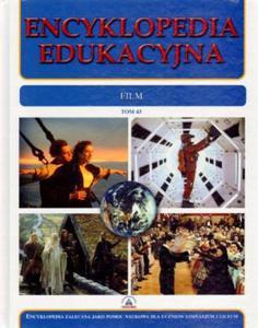 Encyklopedia edukacyjna. Tom 43. Film - 2824266737