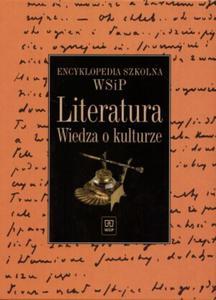 Encyklopedia szkolna WSIP. Literatura. Wiedza o kulturze. - 2824264817