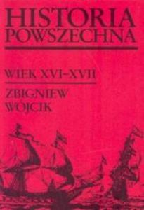 Historia powszechna XVI - XVII w. - 2824264759