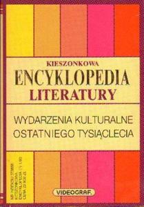 KIESZONKOWA ENCYKLOPEDIA LITERATURY. WYDARZENIA KULTURALNE OSTATNIEGO TYSI - 2861021461