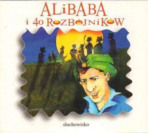 ALIBABA I 40 ROZBÓJNIKÓW [słuchowisko] - 2834459099