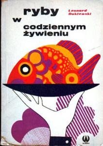 Leonard Duklewski RYBY W CODZIENNYM  - 2861022036