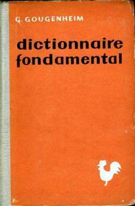 Georges Gougenheim DICTIONNAIRE FONDAMENTAL DE LA LANGUE FRANCAISE [antykwariat] - 2861021476