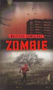 Wojciech Chmielarz ZOMBIE [antykwariat] - 2861022478