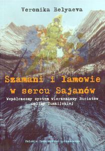 SZAMANI I LAMOWIE W SERCU SAJAN - 2861022341