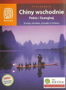 Oliver Fülling CHINY WSCHODNIE. PEKIN I SZANGHAJ. - 2834459194