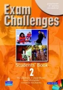 EXAM CHALLENGES 2. STUDENTS' BOOK + PŁYTA CD-ROM - 2834459198