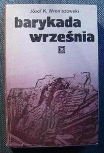 Józef K. Wroniszewski BARYKADA WRZEŚNIA [antykwariat] - 2834459270