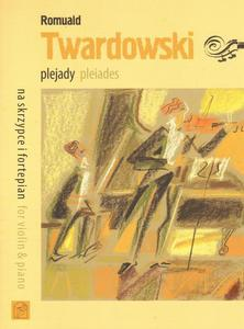 PLEJADY NA SKRZYPCE I FORTEPIAN Romuald Twardowski - 2834459298