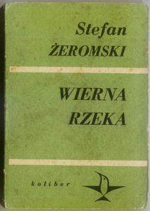Stefan Żeromski WIERNA RZEKA [antykwariat] - 2834459349