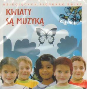 KWIATY SĄ MUZYKĄ - PIOSENKI Z REPERTUARU KELLY FAMILY [1 CD] - 2834459357