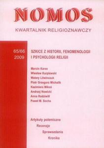 NOMOS. KWARTALNIK RELIGIOZNAWCZY. NR 65-66 (2009): SZKICE Z HISTORII, FENOMENOLOGII I PSYCHOLOGII RELIGII - 2834459506