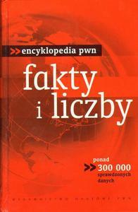 ENCYKLOPEDIA PWN. FAKTY I LICZBY [Antykwariat] - 2834459518