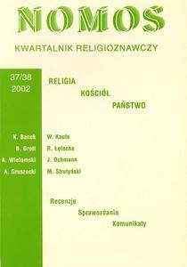 NOMOS. KWARTALNIK RELIGIOZNAWCZY. NR 37-38 (2002): RELIGIA, KOŚCIÓŁ, PAŃSTWO - 2834459521