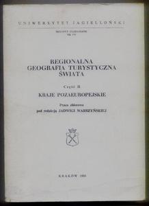 REGIONALNA GEOGRAFIA TURYSTYCZNA ŚWIATA. CZĘŚĆ 2: KRAJE POZAEUROPEJSKIE [antykwariat] - 2834459548