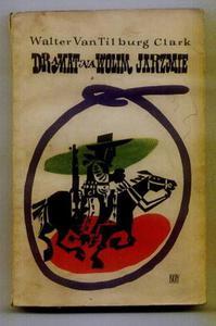 Walter Van Tilburg Clark DRAMAT NA WOLIM JARZMIE [antykwariat] - 2834459557