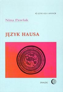 Nina Pawlak JĘZYK HAUSA - 2834459591